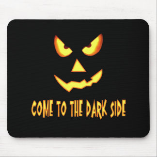 Come to the Dark Side Pumpkin Face Mouse Pad