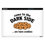 "Come To The Dark Side ... We Have Cookies Decals For 17"" Laptops"