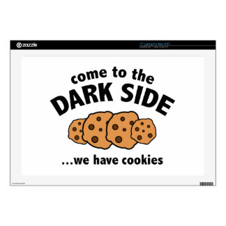 """Come To The Dark Side ... We Have Cookies Decals For 17"""" Laptops"""