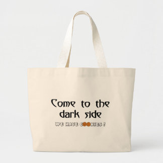 Come To The Dark Side - We Have Cookies! Large Tote Bag