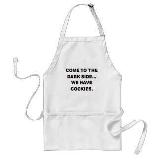 COME TO THE DARK SIDE WE HAVE COOKIES.png Adult Apron
