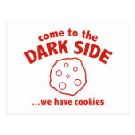 Come To The Dark Side ... We Have Cookies Post Card