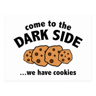 Come To The Dark Side ... We Have Cookies Postcard