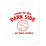 Come To The Dark Side ... We Have Cookies Post Cards