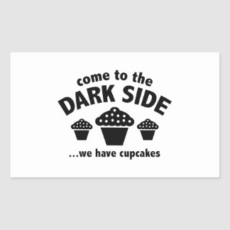 Come To The Dark Side ... We Have Cupcakes Rectangular Sticker