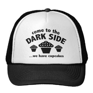 Come To The Dark Side ... We Have Cupcakes Trucker Hat