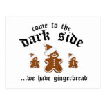 Come To The Dark Side ... We Have Gingerbread Postcard