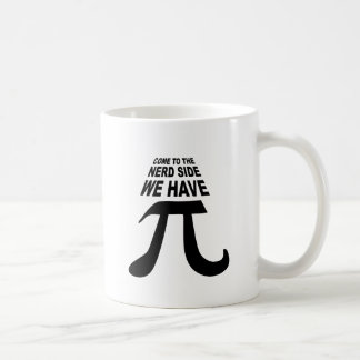 Come To The Dark Side We Have Pi Coffee Mug