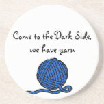 Come to the Dark Side, we have yarn Coaster