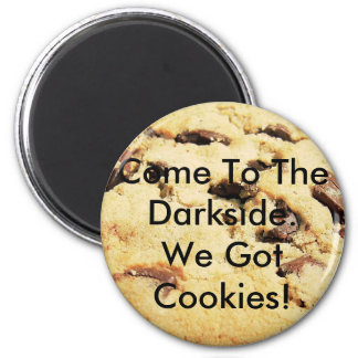 Come To The Darkside Magnets