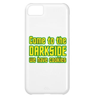 Come to the Darkside we have Cookies iPhone 5C Covers