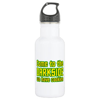 Come to the Darkside we have Cookies Water Bottle