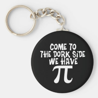 Come to the Dork Side...We have PI Basic Round Button Keychain