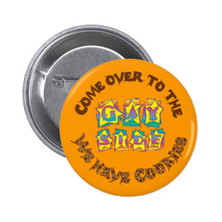 Come to the Gay Side 2 Inch Round Button
