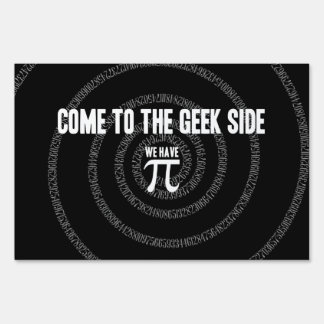 Come To The Geek Side for Pi Sign