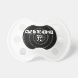 Come To The Nerd Side for Pi on Black Pacifier