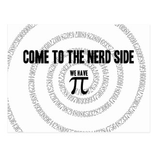 Come To The Nerd Side for Pi Typography Style Postcard