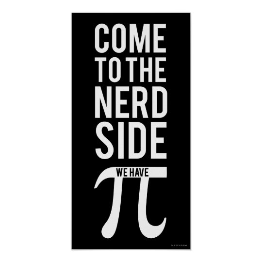 cd93eae9 Come To The Nerd Side Poster | Zazzle.com