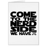 Come To The Nerd Side We Have Pi Card