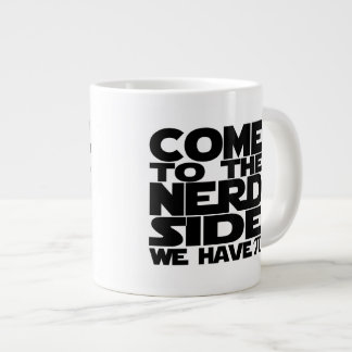 Come To The Nerd Side We Have Pi Giant Coffee Mug