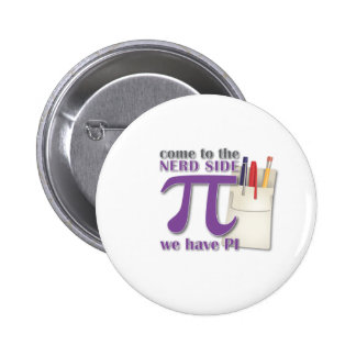 Come to the Nerd Side we have PI! Pins