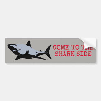 Come to the Shark Side Bumper Sticker