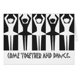 Come together and dance card