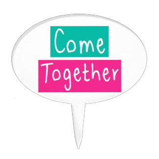 Come Together Cake Topper