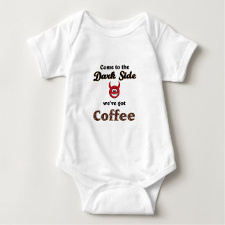 come ton the dark side, we've got coffee baby bodysuit