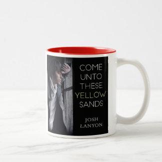 Come Unto These Yellow Sands mug
