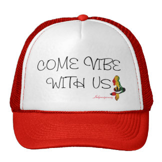 Come vibe with us trucker hat