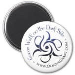 Come Walk on the DARK Side 2 Inch Round Magnet