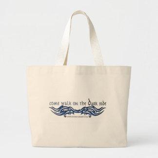 Come Walk on the DARK Side (2) Jumbo Tote Bag