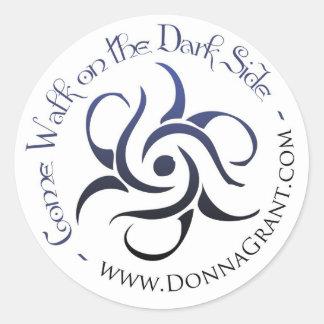 Come Walk on the DARK Side Classic Round Sticker