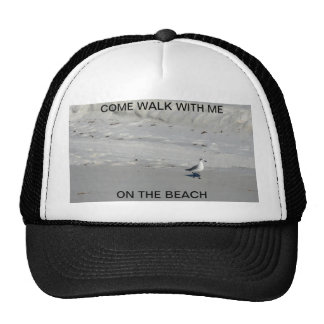 COME WALK WITH ME ON THE BEACH CAP TRUCKER HAT