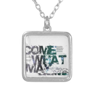 Come What May Silver Plated Necklace