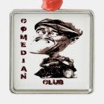 Comedian Club Ornament