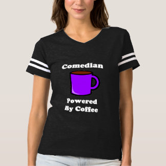 """""""Comedian"""" Powered by Coffee T-shirt"""