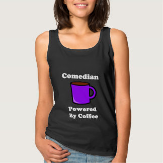 """""""Comedian"""" Powered by Coffee Tank Top"""