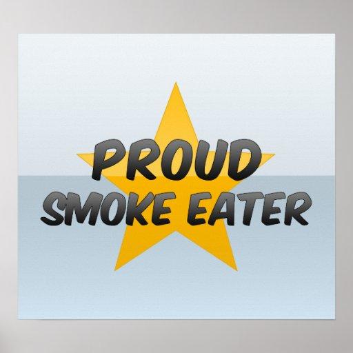 Comedor de humo orgulloso poster