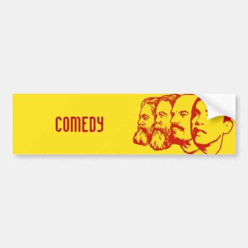 COMEDY bumper sticker