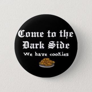 Comedy Button, Come to the Dark Side Button