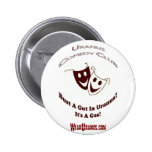 Comedy Club Pinback Buttons
