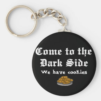 Comedy Keychain, Come to the Dark Side Basic Round Button Keychain