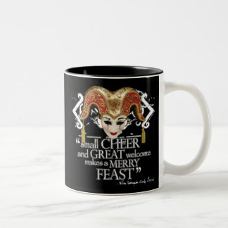 Comedy Of Errors Feast Quote Two-Tone Coffee Mug