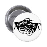 Comedy or Tragedy 2 Inch Round Button