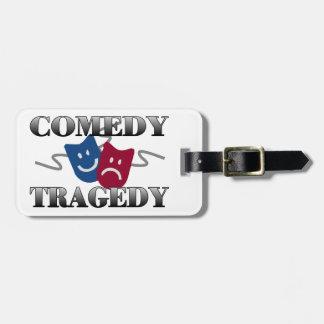 Comedy Tragedy Bag Tag