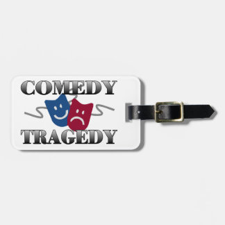 Comedy Tragedy Bag Tags