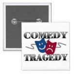 Comedy Tragedy Pin