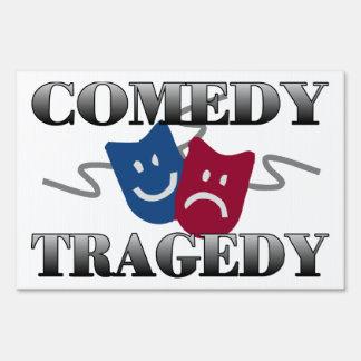 Comedy Tragedy Yard Sign